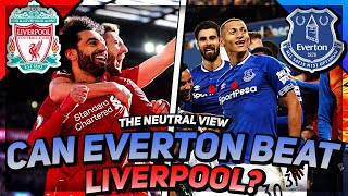 CAN EVERTON PULL AN UPSET??? | The Neutral View | Liverpool vs Everton (Neutral Preview) *NEW*