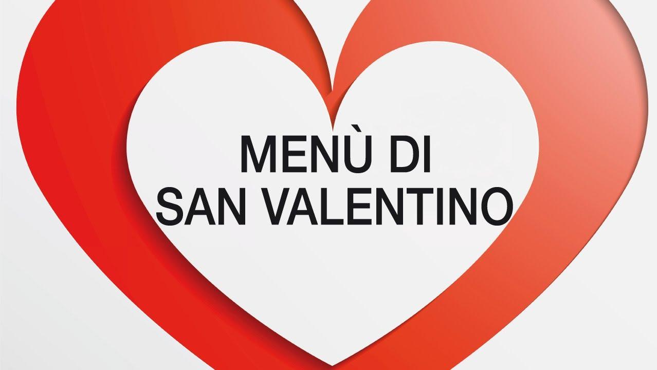 il menu 39 di san valentino youtubeForPensierini Di San Valentino
