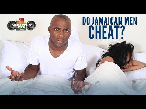Why do jamaican men cheat