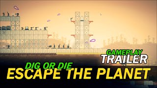 Dig or Die Escape the Planet Unofficial Gameplay Trailer