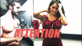 dean/aj + seth/nikki | you just want attention