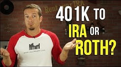 Rollover 401k to Traditional IRA or Roth IRA?