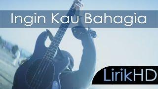 TFB3 Band - Ingin Kau Bahagia (Lirik HD)