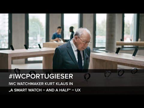 "IWC Watchmaker Kurt Klaus in ""A SMART WATCH – AND A HALF"" – UX"