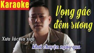 Karaoke | Vọng Gác Đêm Sương - Trương Tuấn Giang | Tone Nam