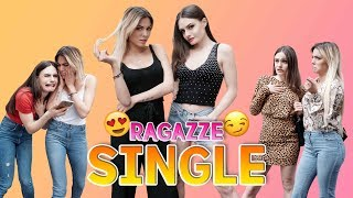 👯 RAGAZZE SINGLE : 10 TIPOLOGIE 👯