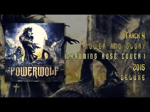 Powerwolf-Power And Glory (Chroming Rose Cover)