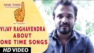Download Hindi Video Songs - One Time Kannada Movie || Vijay Raghavendra Wishing One Time Movie team || Tejus, Neha Saxena