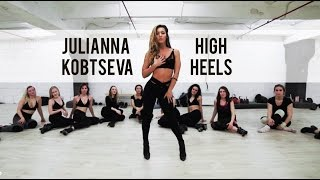 JULIANNA @KOBTSEVA | HIGH HEELS CHOREO| The Stage | Taku Meet in the middle