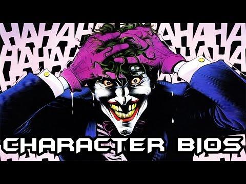 Character Bios: The Joker (DC COMICS) VILLAIN