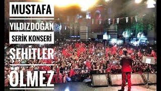 Mustafa Yıldızdoğan Antalya Serik Konseri Şehitler Ölmez