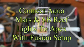 Connect Chinese LEDs & SB Reef Light To Apex Controller & Programming | Apex Controller(In this video i show you step by step how to take apart and wire both the aqua mars and sb reef lights and connect them to the apex controller. I also show you ..., 2016-05-06T02:22:30.000Z)