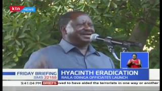 Raila Odinga launches hyacinth eradication drive | KTN Business