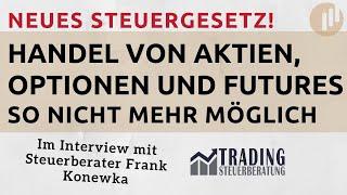 Achtung Neues Steuergesetz Handel Von Aktien \u0026 Termingeschäften So Nicht Mehr Möglich