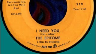THE EPITOME - I NEED YOU