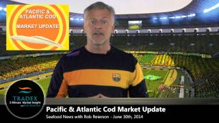 3-Minute Market Insight - Pacific & Atlantic Cod Pricing Peculiarity, Poor Sockeye Salmon Season