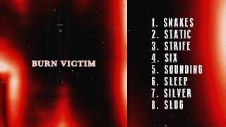 BURN VICTIM - SELF TITLED [ EP STREAM] (2018) SW EXCLUSIVE