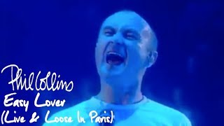 Phil Collins - Easy Lover (Live And Loose In Paris)