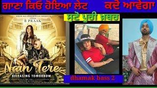 upcoming punjabi song dhamak bass2 nain tere diljitdosanjh mehfil song NEWS