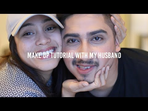 MAKE UP TUTORIAL WITH MY HUSBAND