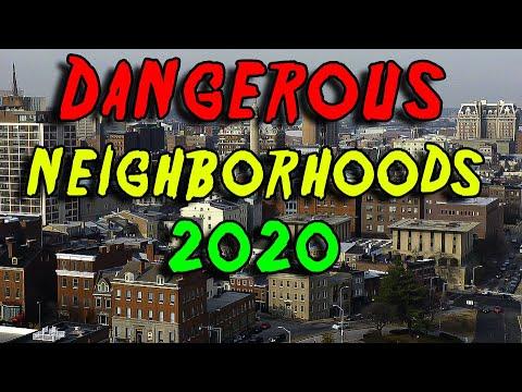 Top 10 Most Dangerous Neighborhoods for 2020