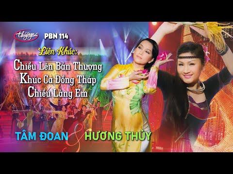 Chieu Len Ban Thuong & Khuc Ca Dong Thap & Chieu Lang Em - Tam Doan & Huong Thuy in PBN 114