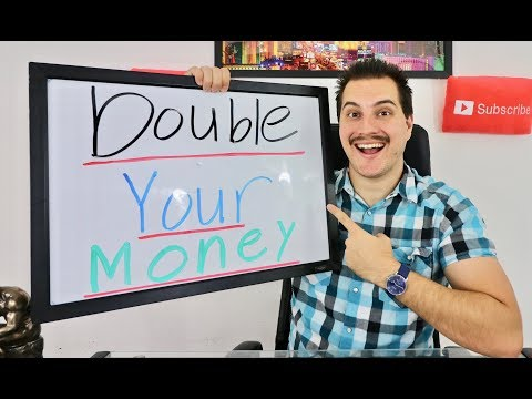 How To Double Your Money Fast