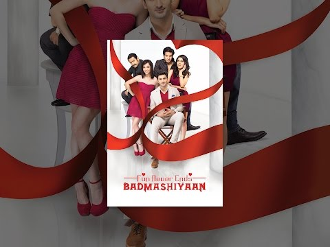 Badmashiyaan: Fun never Ends