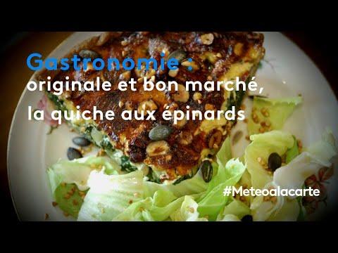 gastronomie-:-originale-et-bon-marché,-la-quiche-aux-épinards---météo-à-la-carte