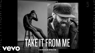 Jordan Davis - Take It From Me (Official Audio)