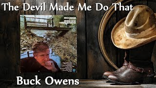 Watch Buck Owens Devil Made Me Do That video
