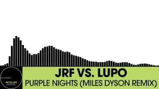 JRF vs. Lupo - Purple Nights (Miles Dyson Remix) [Electro House | Houserecordings]
