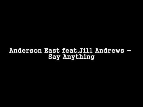 Anderson East feat.Jill Andrews - Say Anything [HQ]