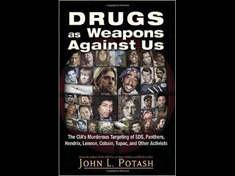 Drugs as Weapons Against US: CIA's Murderous Targeting of Activists