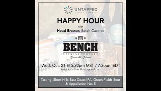 UnTapped Happy Hour #9 - Bench Brewing Head Brewer, Sarah Casorso