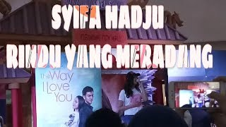 SYIFA HADJU - RINDU YANG MERADANG ( New Single )