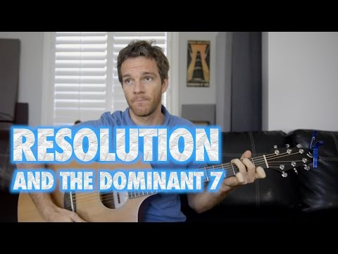 Resolution and the Dominant 7 Chord
