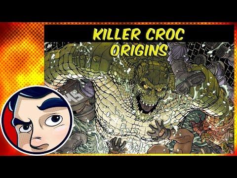 Killer Croc - Origins