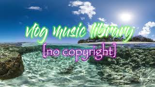 vlog music library [no copyright] - Scandinavianz - Sunny Island (Vlog Travel Music)