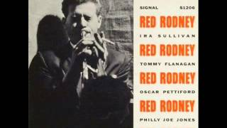 Red Rodney Quintet - You Better Go Now