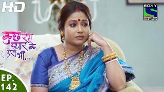 Kuch Rang Pyar Ke Aise Bhi - कुछ रंग प्यार के ऐसे भी - Episode 142 - 14th September, 2016
