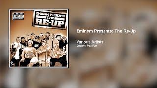 Eminem Presents: The Re-Up (Eminem Custom Version)