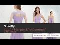 9 Pretty Light Purple Bridesmaid Dresses Amazon Winter 2017  Collection
