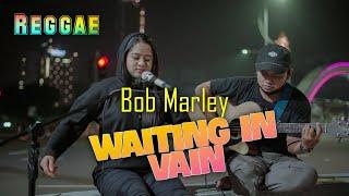 BOB MARLEY - WAIT IN VAIN | LIVE COVER NIKEN Ft ANDI 33