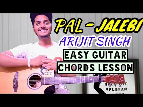 Pal - jalebi | Arijit Singh guitar chord lesson | shreya ghoshal guitar tutorial