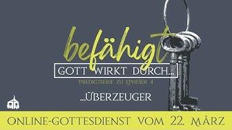 22. März 2020 - Onlinegottesdienst der Bethel Gemeinde Baden-Wettingen