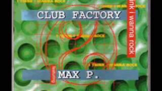 EURODANCE: Club Factory - I Think I Wanna Rock (Extended Club Mix)