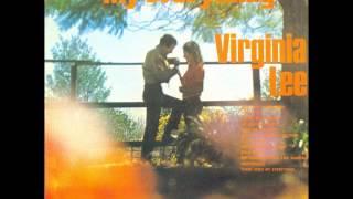 Virginia Lee - Speak softly my love