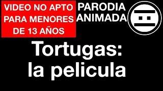 #NEGAS - Tortugas Ninja La Pelicula