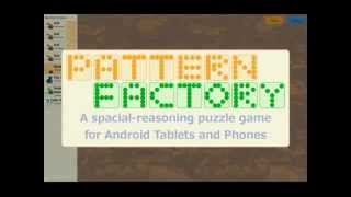 Official Promo Video For Pattern Factory, A Puzzle Game For Android Devices